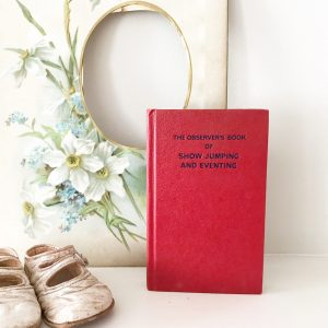 Wonderful 'Show Jumping & Eventing' vintage observer book
